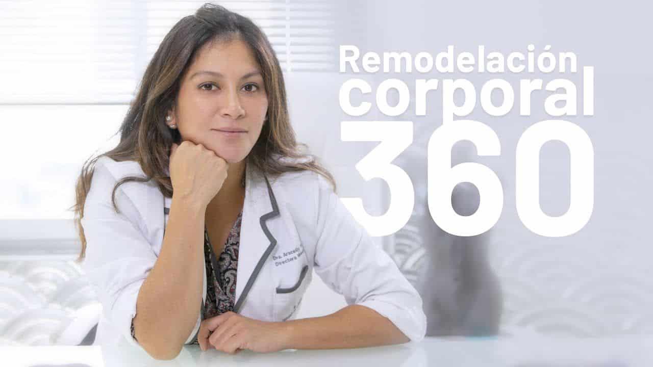 Remodelación Corporal 360 | Cirugía estética
