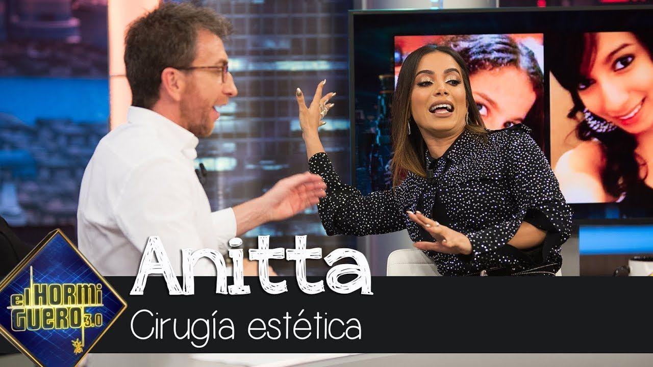"""Anitta explica su afición a la cirugía estética: """"Yo misma diseñé mi cara"""" - El Hormiguero 3.0"""