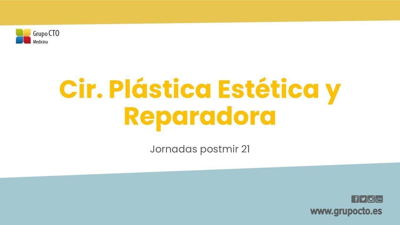 PostMIR Conference 2021 CTO-Cirugía plástica